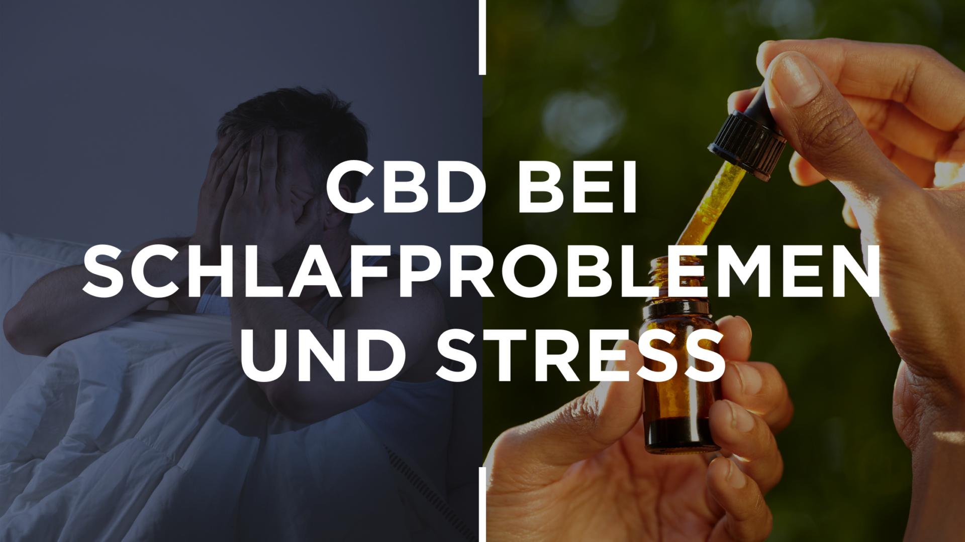 CBD bei Schlafproblemen und Stress